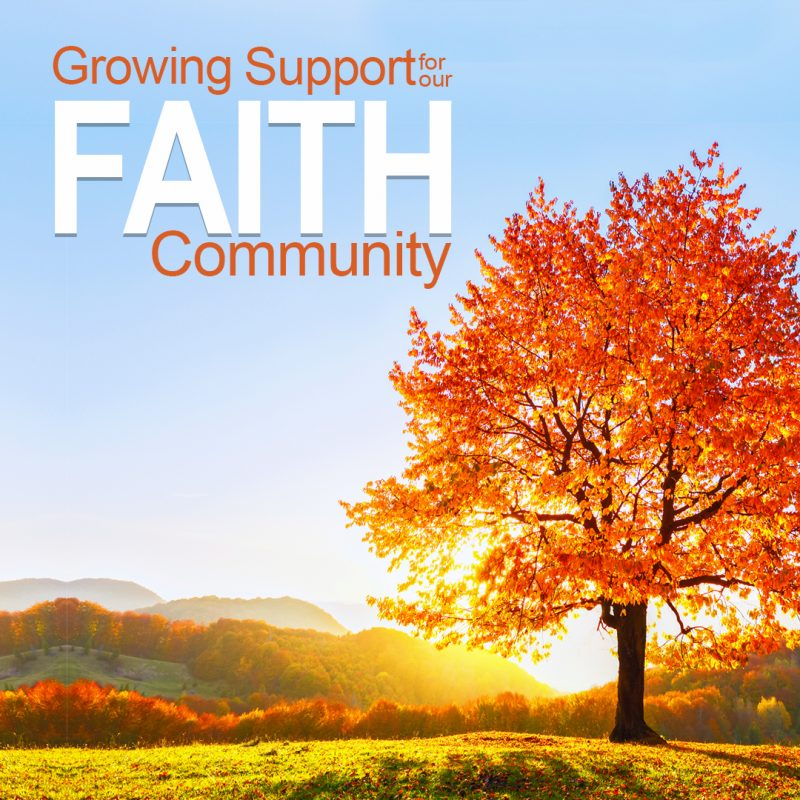 growing support for our faith community